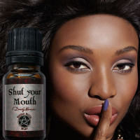 Shut your Mouth - Wicked Witch Mojo Oil