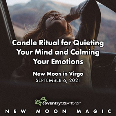 Candle Ritual for quieting your mind and calming your emotions
