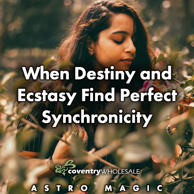 When Destiny and Ecstasy find Perfect Synchronicity
